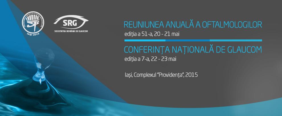 Reuniunea Anuala a Oftalmologilor & Conferinta Nationala de Glaucom
